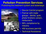 pollution prevention services protecting the treatment system and waterways