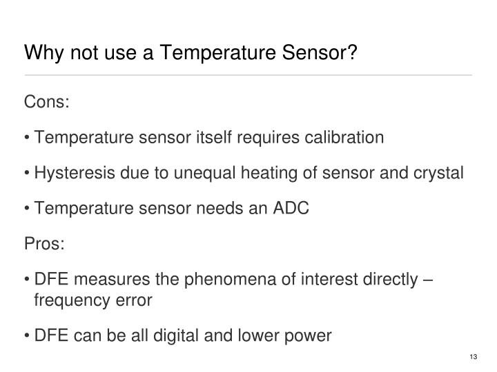 Why not use a Temperature Sensor?