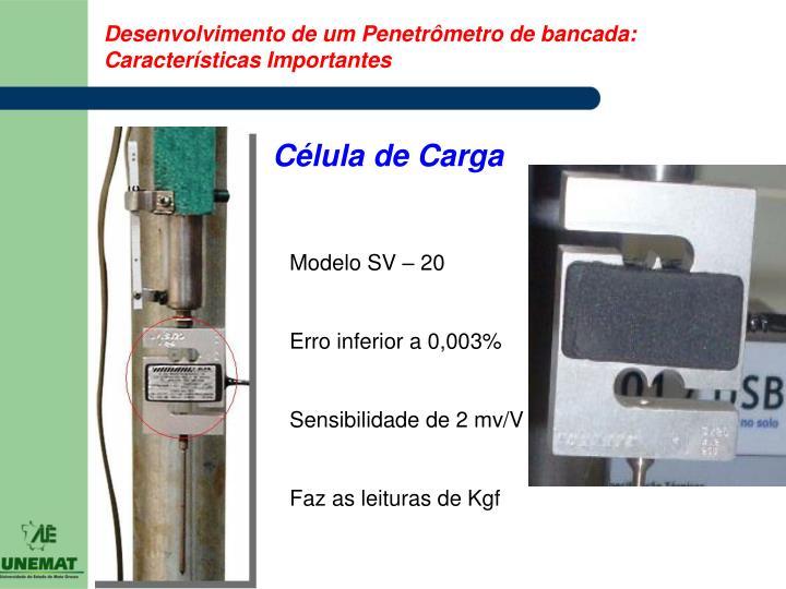 Desenvolvimento de um Penetrômetro de bancada: Características Importantes