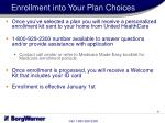 enrollment into your plan choices