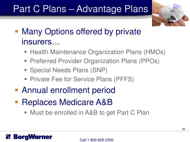 Part C Plans – Advantage Plans
