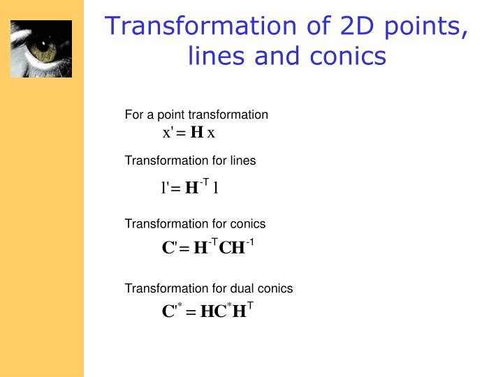 Transformation for conics