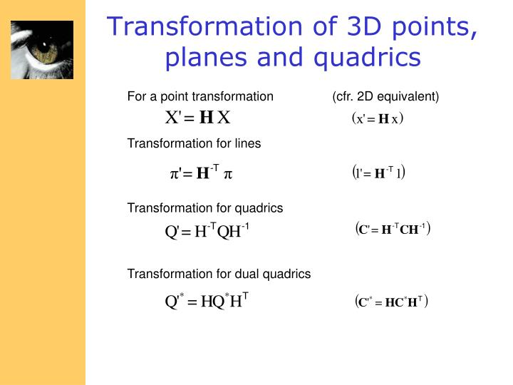 Transformation of 3D points, planes and quadrics