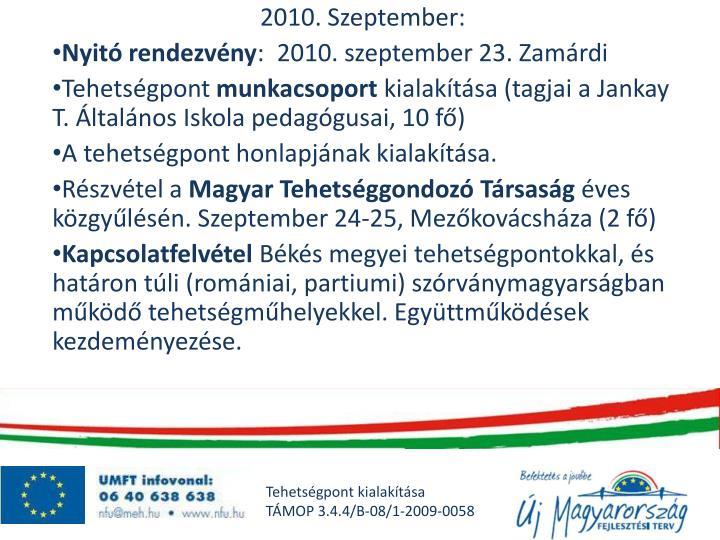 2010. Szeptember: