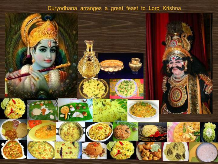 Duryodhana  arranges  a  great  feast  to  Lord  Krishna
