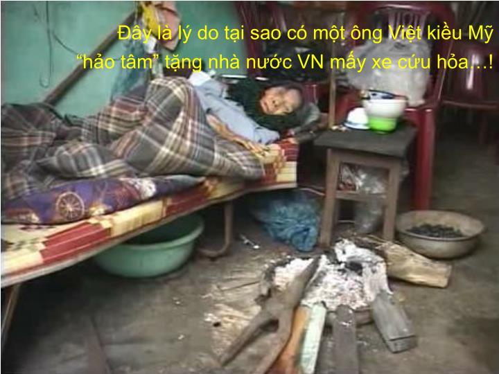Đây là lý do tại sao có một ông Việt kiều Mỹ