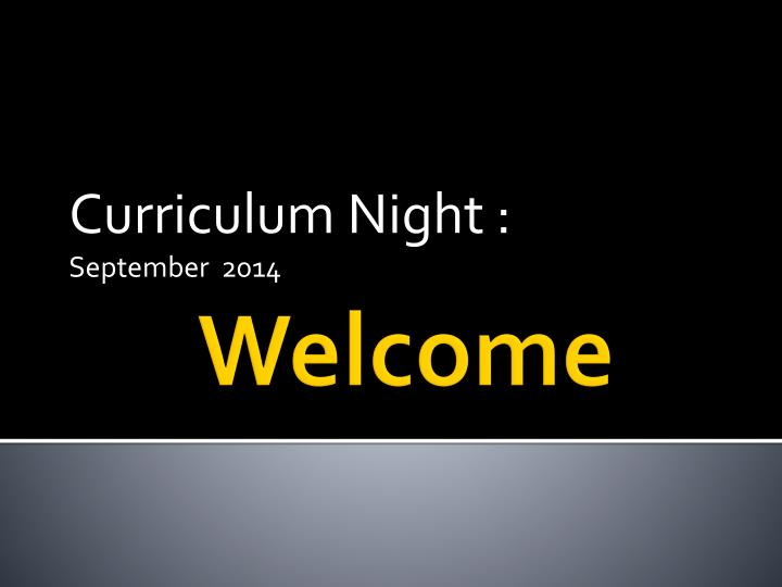 Curriculum night september 2014