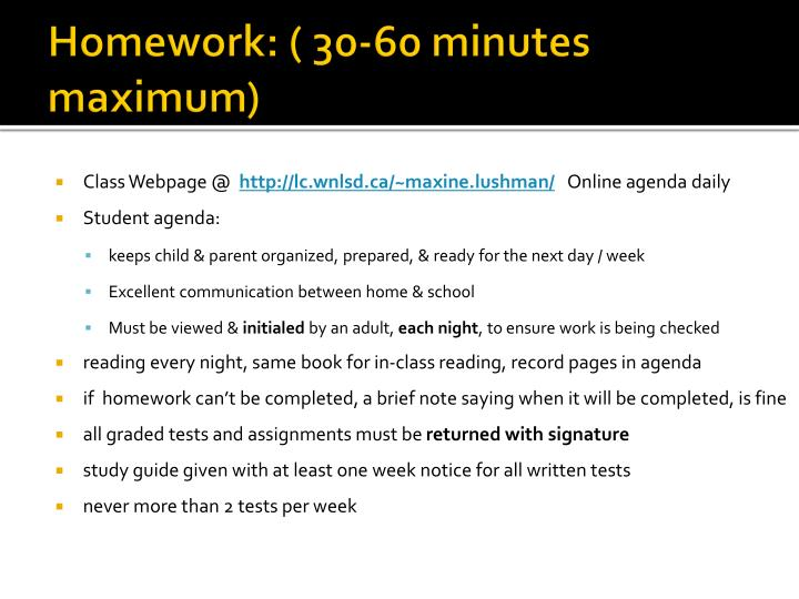 Homework: ( 30-60 minutes maximum)