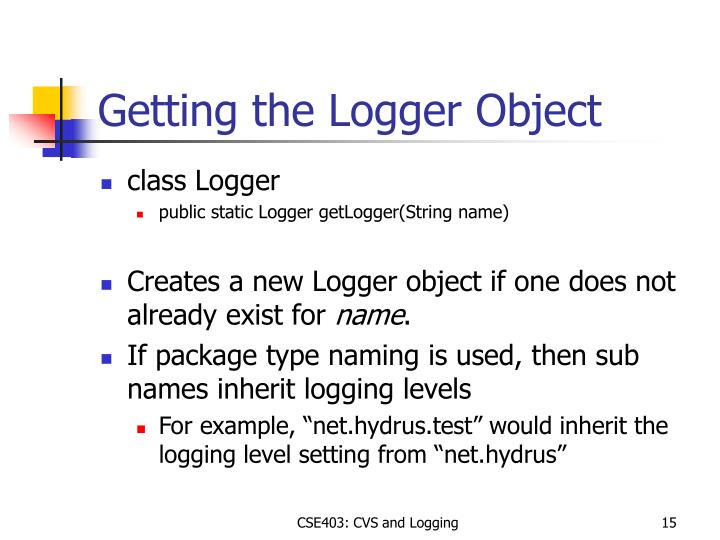 Getting the Logger Object