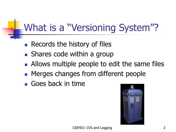 """What is a """"Versioning System""""?"""