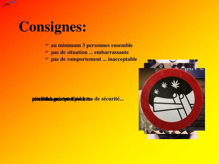 Consignes: