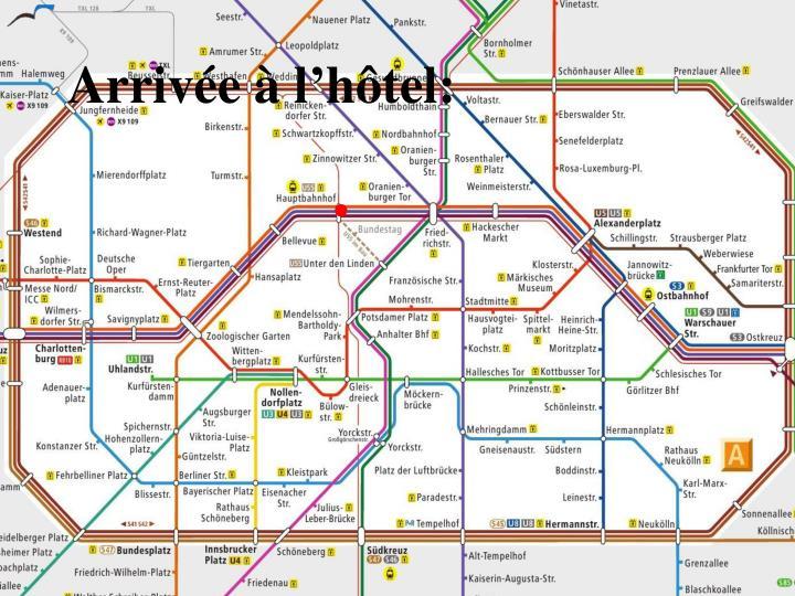 Arrivée à l'hôtel: