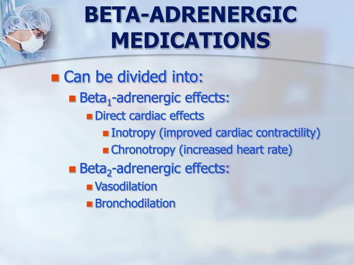 BETA-ADRENERGIC MEDICATIONS