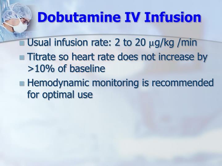 Dobutamine IV Infusion