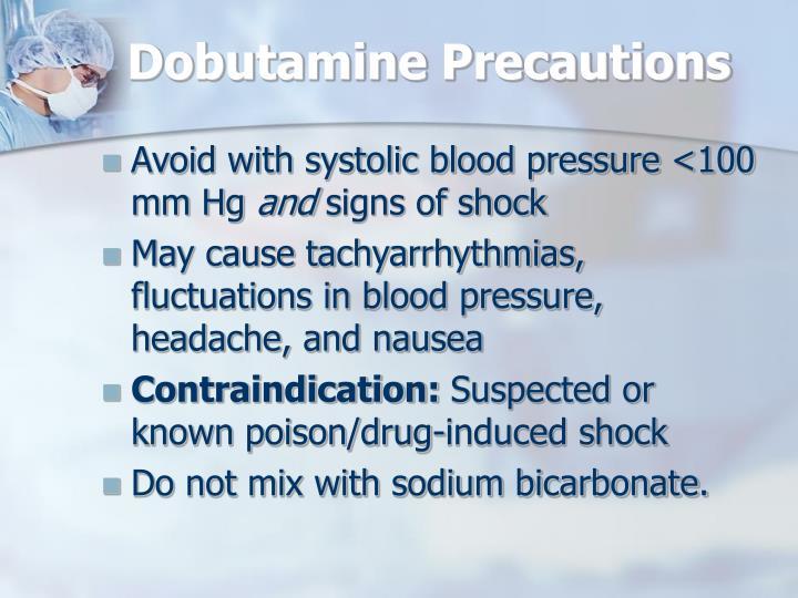 Dobutamine Precautions