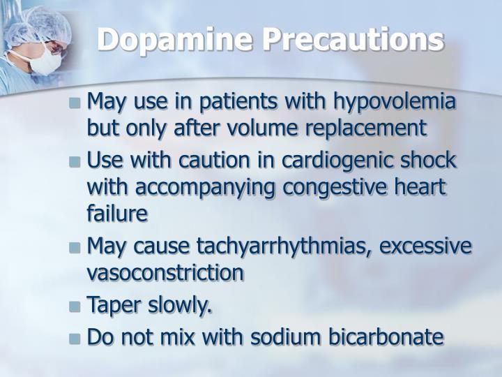 Dopamine Precautions