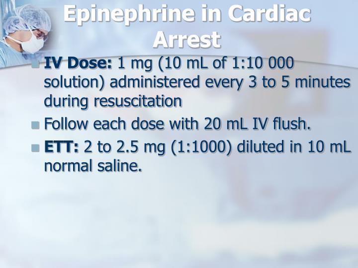 Epinephrine in Cardiac Arrest