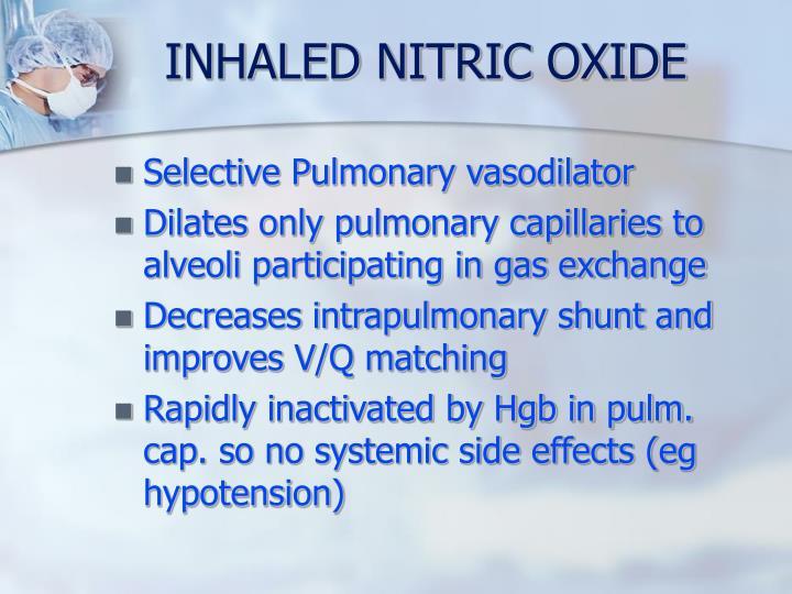 INHALED NITRIC OXIDE
