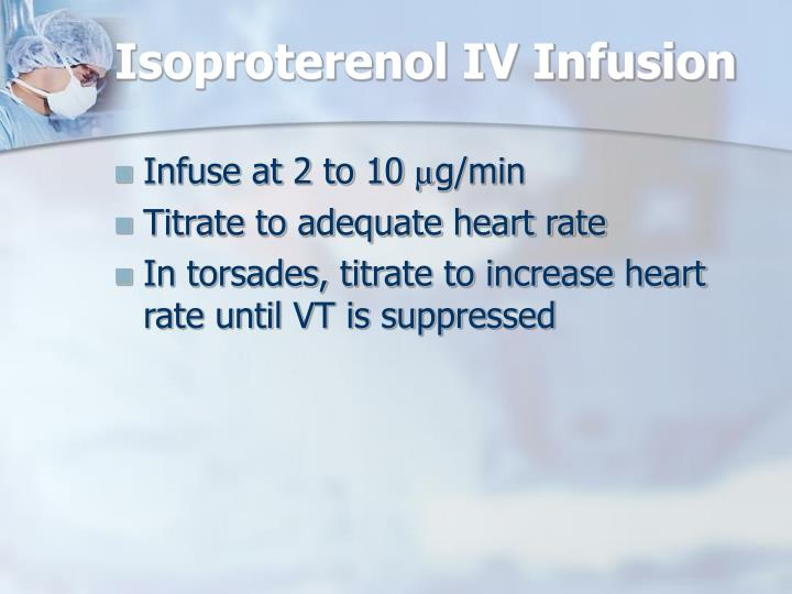 Isoproterenol IV Infusion