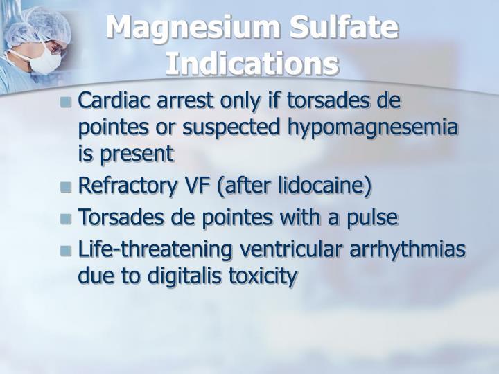 Magnesium Sulfate Indications
