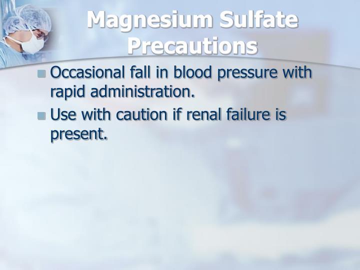 Magnesium Sulfate Precautions