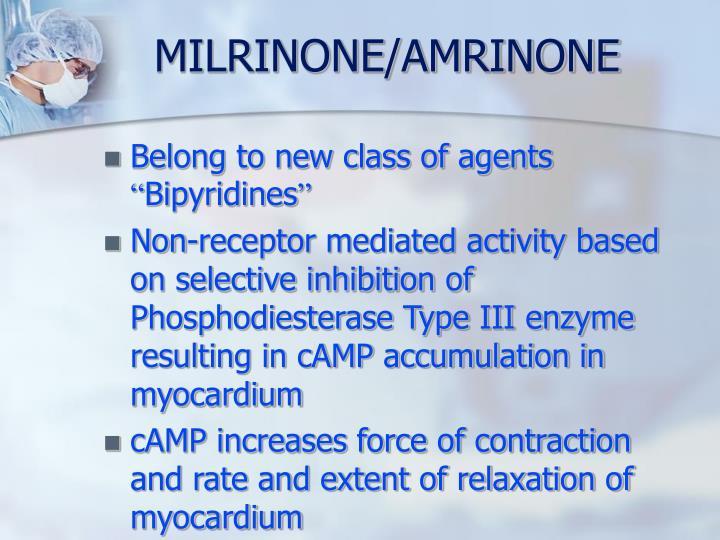 MILRINONE/AMRINONE