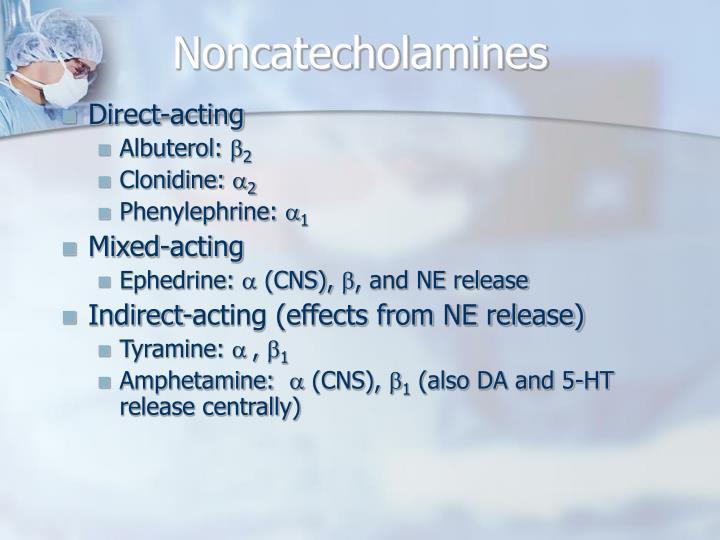 Noncatecholamines