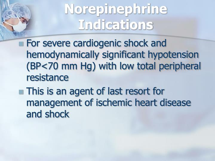 Norepinephrine Indications