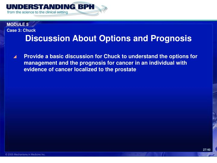 Discussion About Options and Prognosis