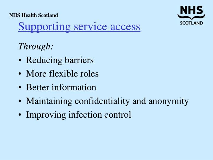 Supporting service access