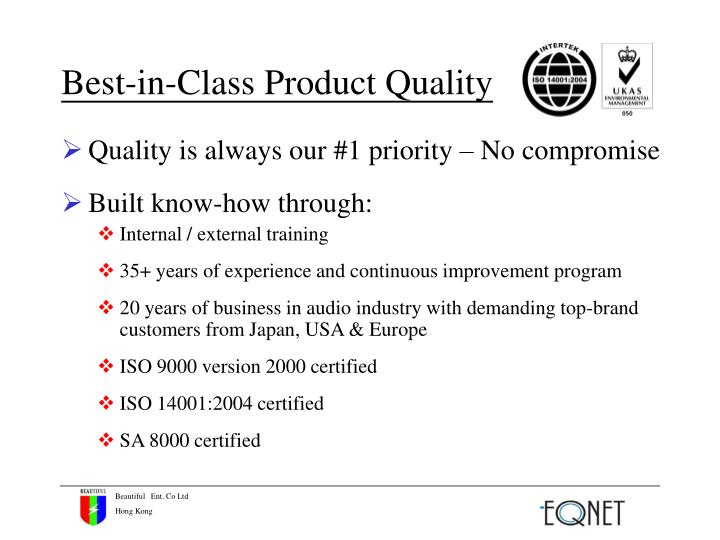 Best-in-Class Product Quality