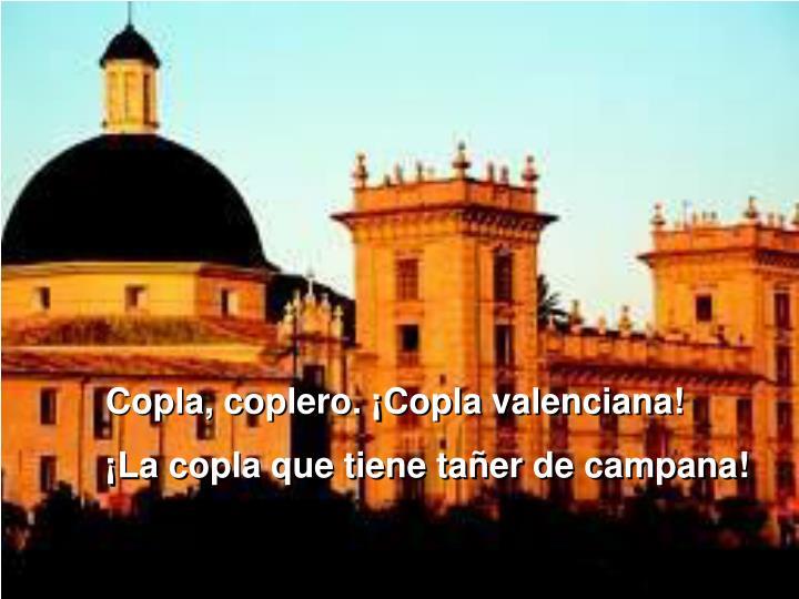 Copla, coplero. ¡Copla valenciana!