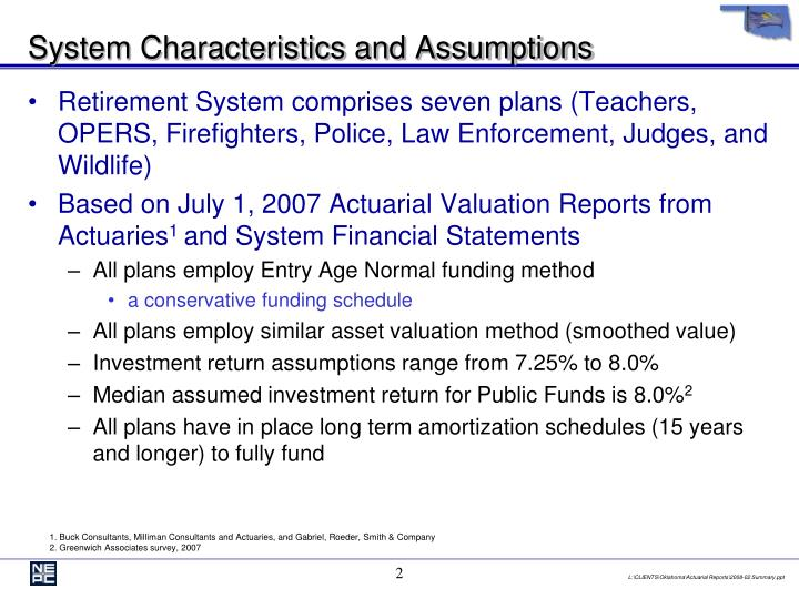 Retirement System comprises seven plans (Teachers, OPERS, Firefighters, Police, Law Enforcement, Judges, and Wildlife)