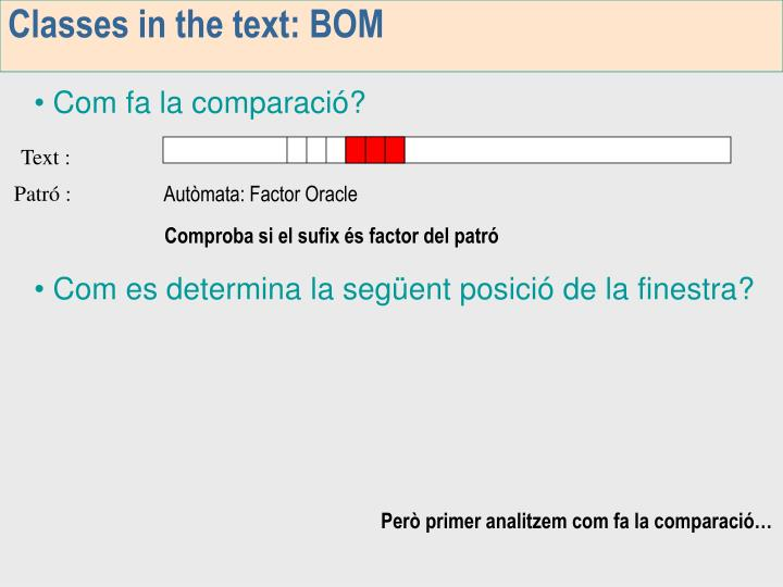 Classes in the text: BOM