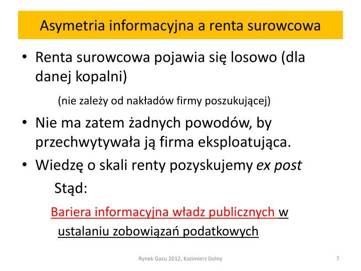 Asymetria informacyjna a renta surowcowa