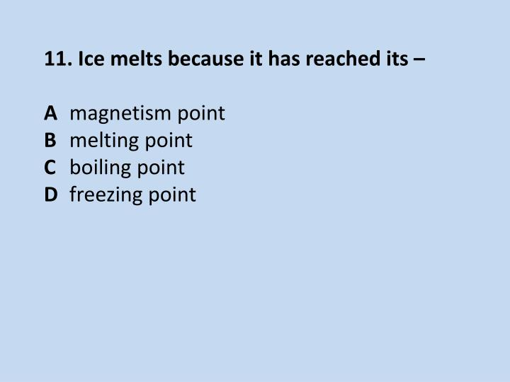 11. Ice