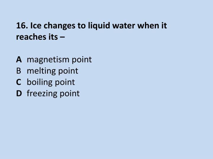 16. Ice