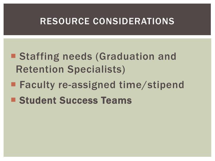 RESOURCE considerations