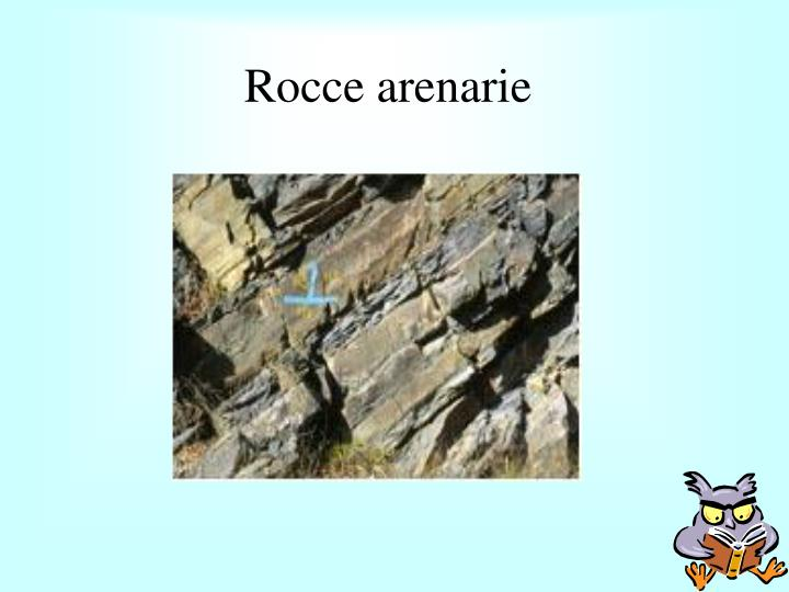 Rocce arenarie