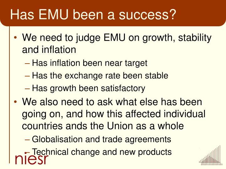 Has EMU been a success?