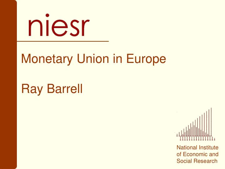 Monetary Union in Europe