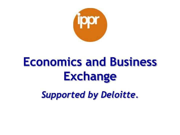 Economics and Business Exchange