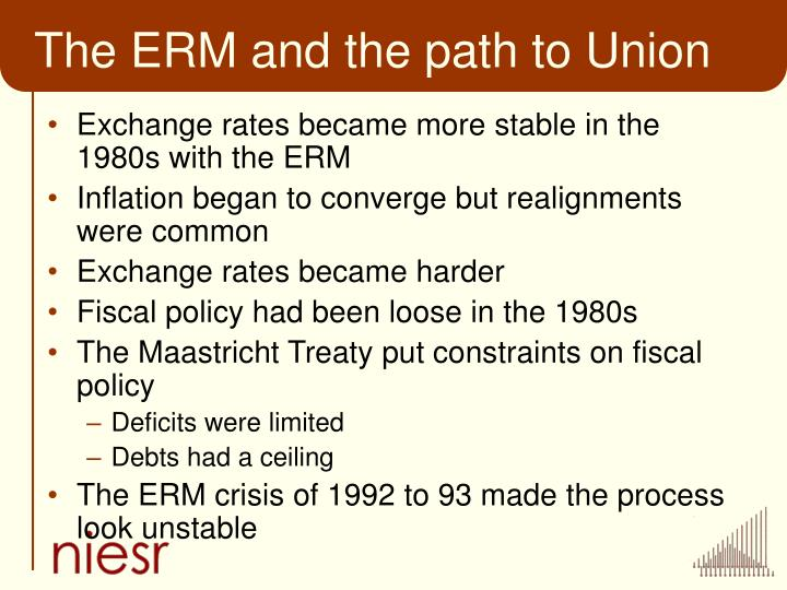 The ERM and the path to Union