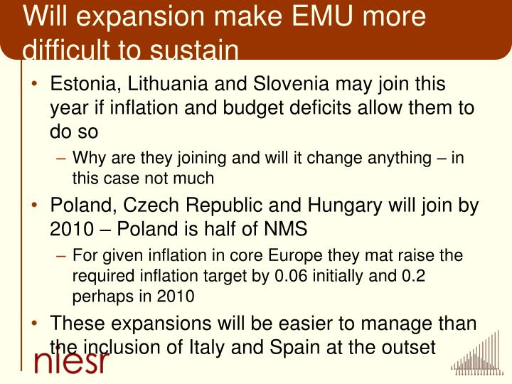Will expansion make EMU more difficult to sustain