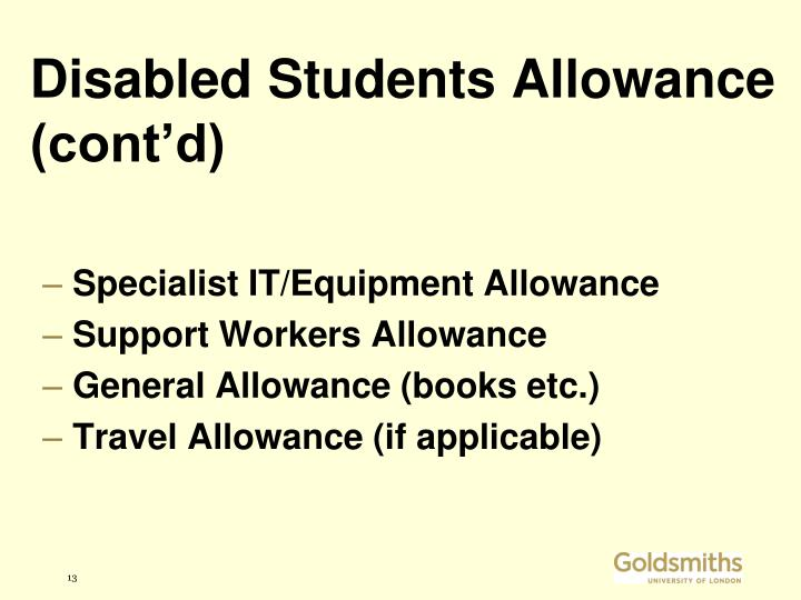 Disabled Students Allowance (cont'd)
