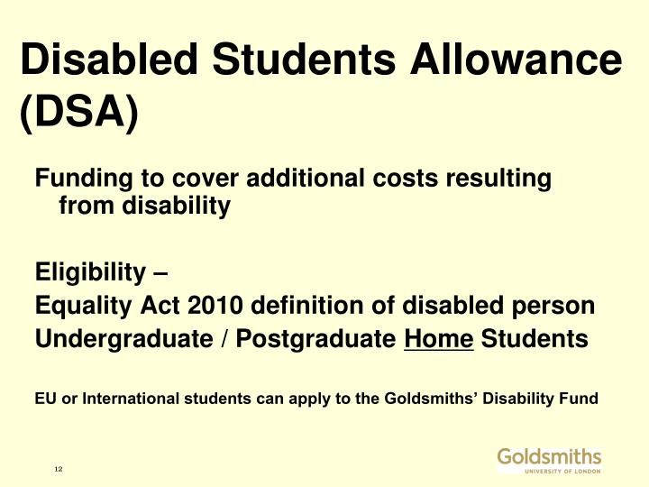 Disabled Students Allowance (DSA)