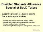 disabled students allowance specialist spld tutors