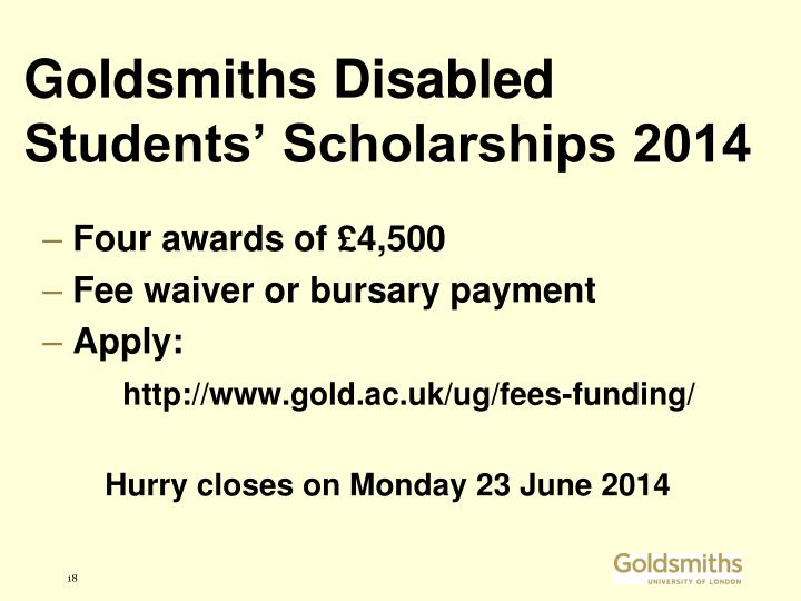 Goldsmiths Disabled Students' Scholarships 2014