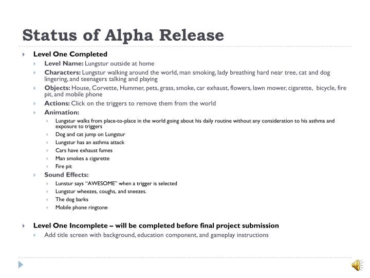 Status of Alpha Release