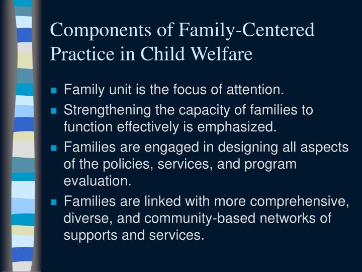 Components of Family-Centered Practice in Child Welfare
